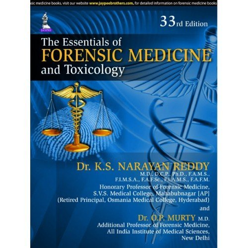 The Essentials Of Forensic Medicine And Toxicology By K S Narayan Reddy