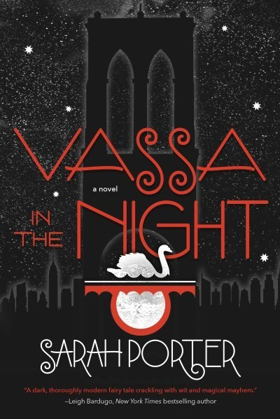 Sarah Porter - Vassa in the Night