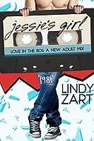 1981: Jessie's Girl (Love in the 80s #2)