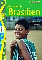 Wir leben in Brasilien