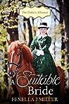 A Suitable Bride (The Duke's Alliance, #1)