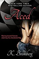 Aced (Driven #4)