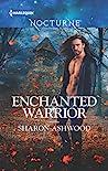 Enchanted Warrior by Sharon Ashwood