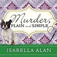 Murder, Plain and Simple (Amish Shop Quilt Mysteries #1)