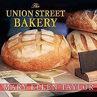 The Union Street Bakery (Union Street Bakery #1)