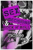 Sex, Decisions & Rock n' Roll (Redemption Tour, #2)