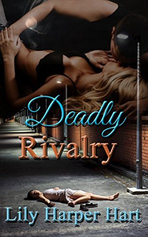 Deadly Rivalry
