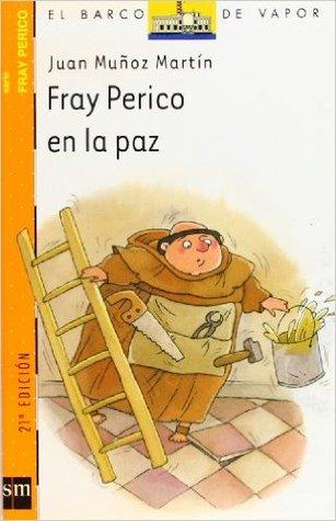 Fray Perico En La Paz Fray Perico 4 By Juan Muñoz Martín