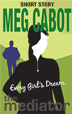 Every Girl's Dream (The Mediator, #3.5)