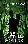 Curse of the Granville Fortune (Curse of the Granville Fortune, #1)