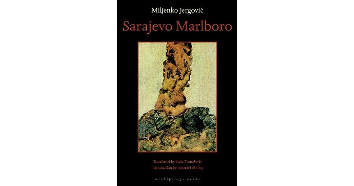 Sarajevo Marlboro by Miljenko Jergović