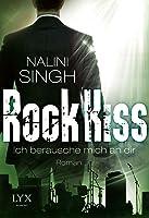Ich berausche mich an dir (Rock Kiss, #2)