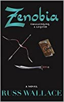 Zenobia - Challenging a Legend (Zenobia Book Series 2)