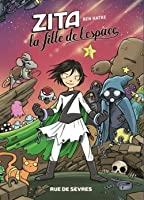 Zita la fille de l'espace (Zita the Spacegirl, #3)