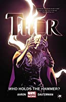 Thor Vol. 2: Who Holds the Hammer?
