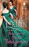 Because of Miss Bridgerton by Julia Quinn
