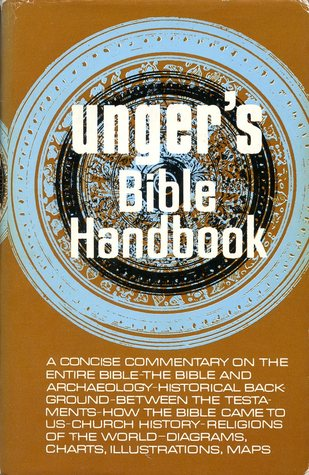 Unger S Bible Handbook By Merrill F Unger