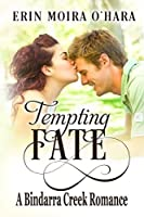 Tempting Fate (A Bindarra Creek Romance #8)