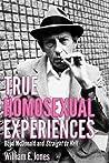 True Homosexual Experiences by William E. Jones