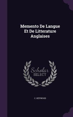 Memento de Langue Et de Litterature Anglaises