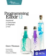 Programming Elixir 1.2 by Dave Thomas