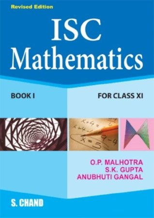ISC Mathematics for Class 11 (Book 1) by O P  Malhotra