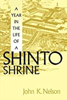 A Year in the Life of a Shinto Shrine