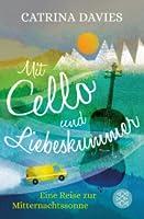 Mit Cello und Liebeskummer: Eine Reise zur Mitternachtssonne