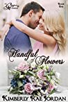 A Handful of Flowers (The Callaghans & McFaddens, #0.5)