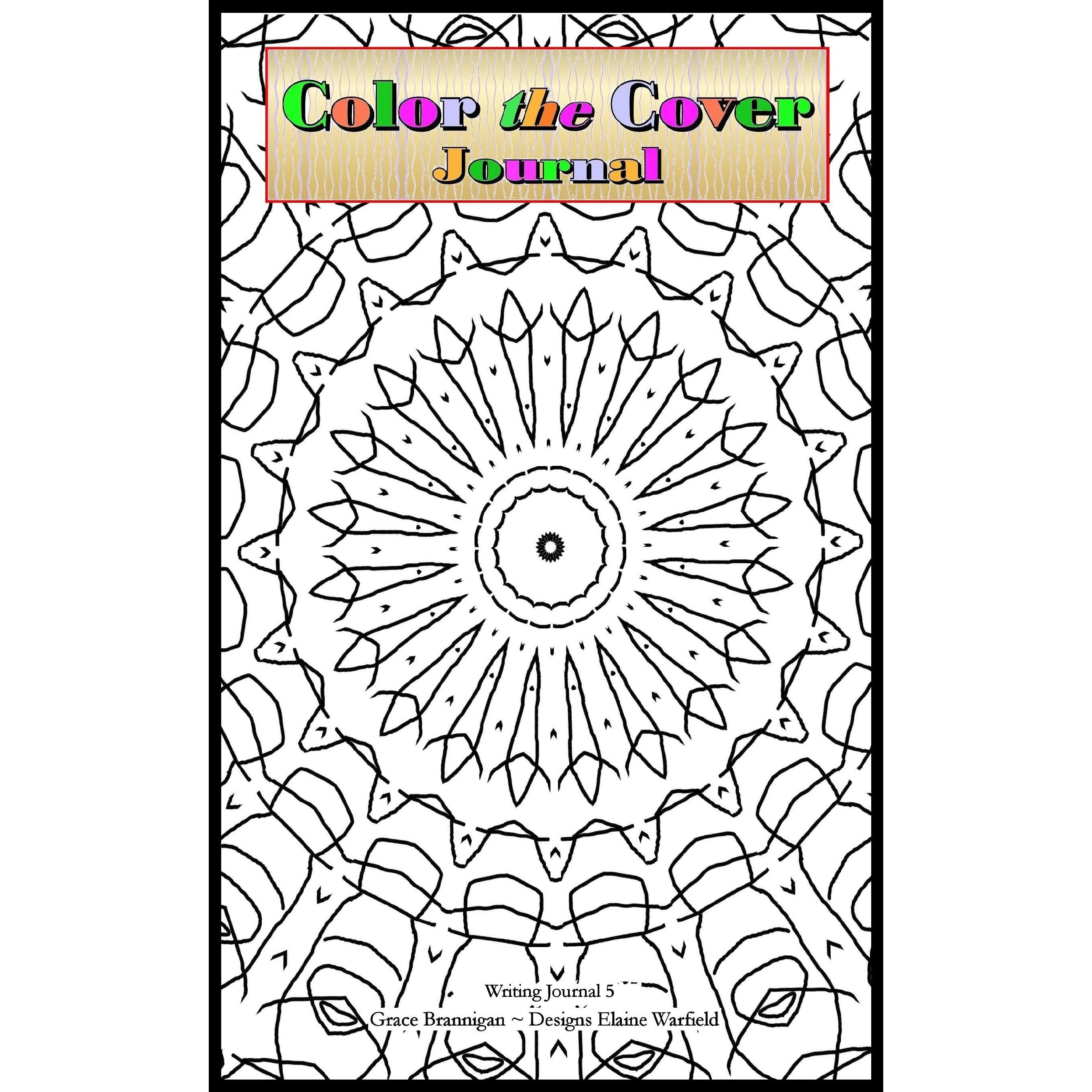 color the cover journal: writing journal 5 by grace brannigan