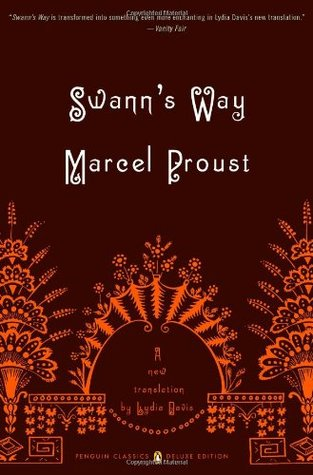 Swann's Way (In Search of Lost Time, #1) by Marcel Proust
