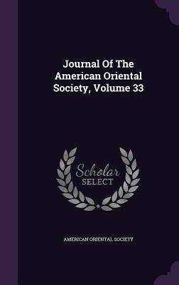 Journal of the American Oriental Society, Volume 33