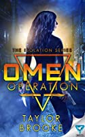 Omen Operation (Isolation #1)