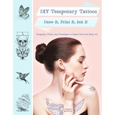 Diy temporary tattoos draw it print it ink it by pepper for How to make temporary tattoos with printer