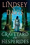 The Graveyard of the Hesperides (Flavia Albia Mystery, #4)