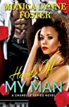 Hands Off My Man (Chanelle Series Book 2)