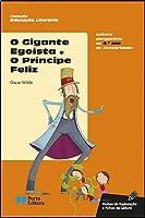 «O Gigante Egoísta» e «O Príncipe Feliz»