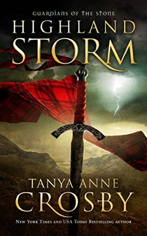 Highland Storm by Tanya Anne Crosby