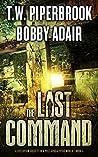 The Last Command (The Last Survivors #4)
