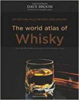 The World Atlas Of Whisky, 2nd Edition