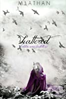 Shattered (Hidden, #3)