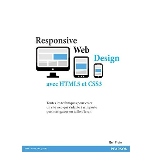 Responsive Web Design Avec Html5 Et Css3 By Ben Frain