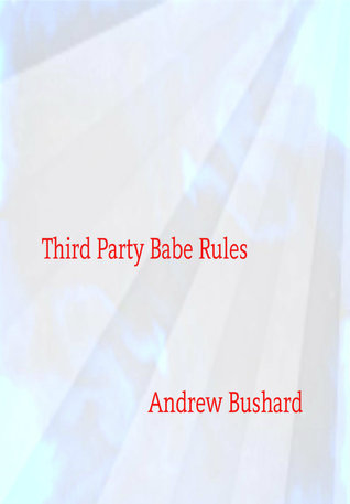 Third Party Babe Rules