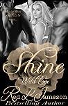 Shine (Wild Love #1)