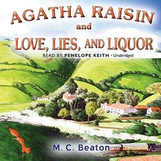 Agatha Raisin and Love, Lies, and Liquor (Agatha Raisin, #17)