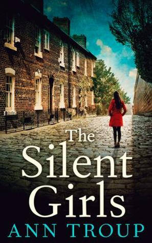 The Silent Girls by Ann Troup