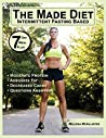 The Made Diet: Intermittent Fasting Based