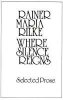 Where Silence Reigns (New Directions Paperbook)