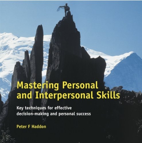 Mastering-Personal-and-Interpersonal-Skills-Key-Techniques-for-Effective-Decision-Making-and-Personal-Success