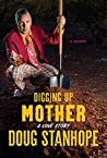 Digging Up Mother by Doug Stanhope